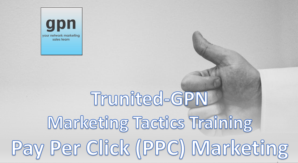 Trunited GPN Pay Per Click Marketing Training