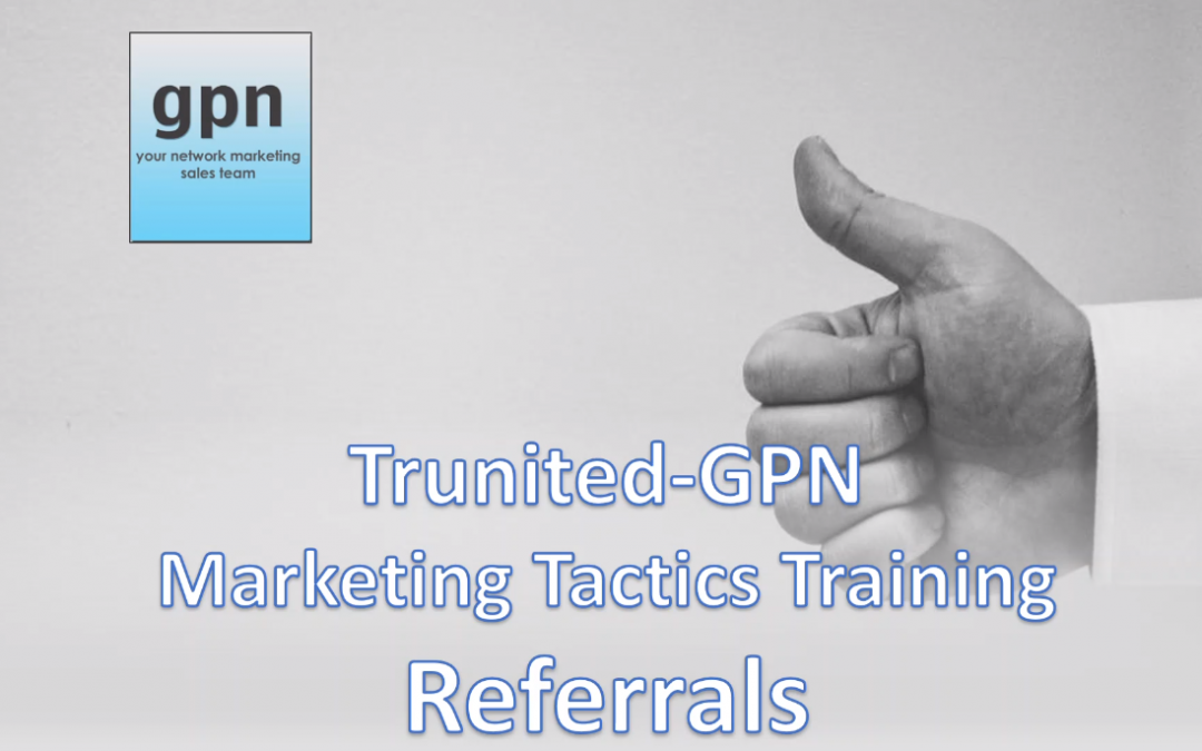 Trunited GPN Referral Marketing Training