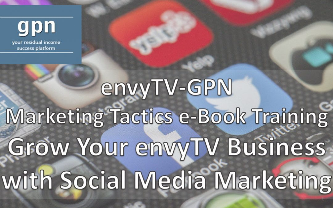 envyTV – GPN Social Media Marketing Training e-Book