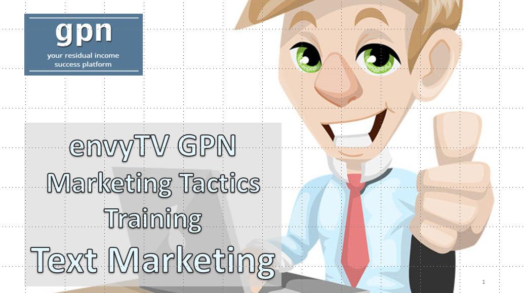 envyTV GPN Text Marketing Training