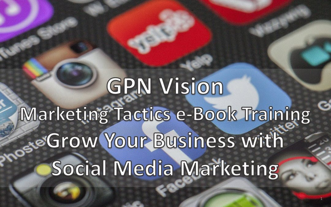 GPN Vision Social Media Marketing Training e-Book
