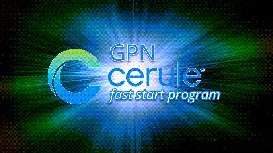 GPN-Cerule Fast Start Program
